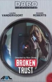 Ver Confianza traicionada (Broken Trust) (2012) Online
