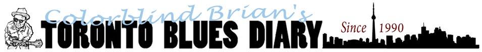 Toronto Blues Diary