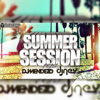 Summer Session 2015 Dj Mendez & Dj Nev