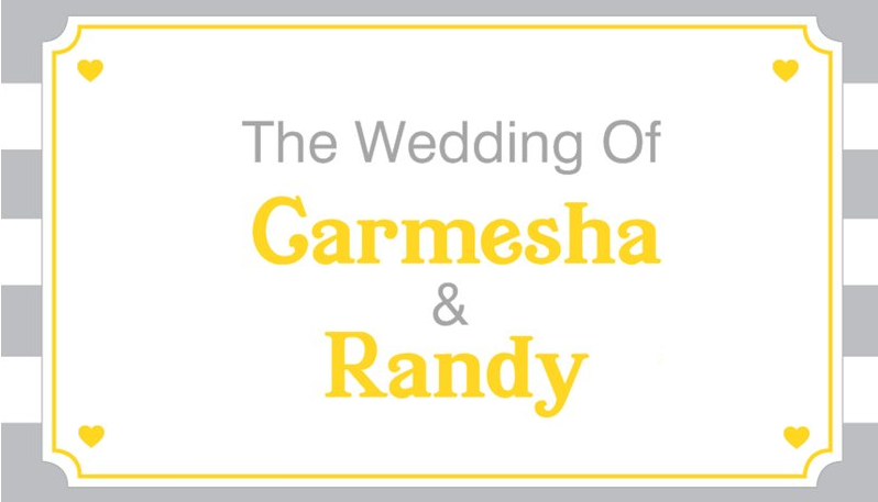 The Wedding of Carmesha and Randy