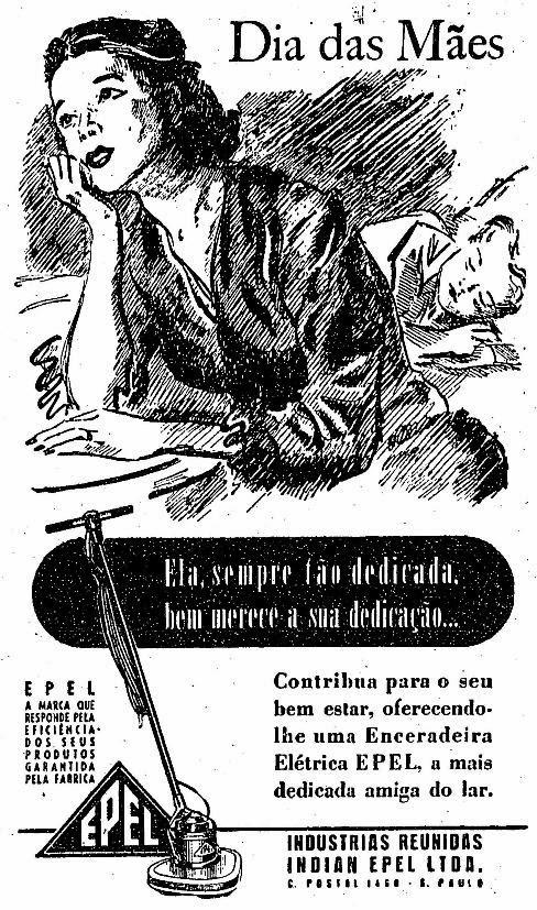 Propaganda das Enceradeiras Epel em 1951 onde sugerem aos filhos uma enceradeira para as suas mães.