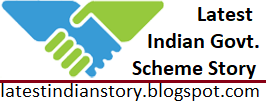 Latest Indian Government Scheme Story