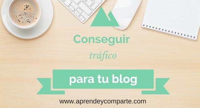 como atraer trafico a tu blog