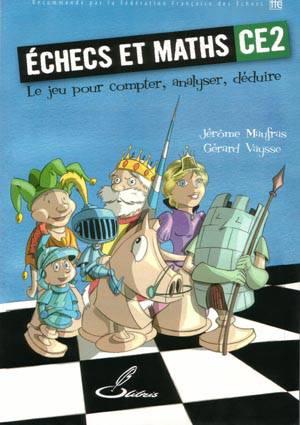 Echecs & Livres : Echec et mat - CE2