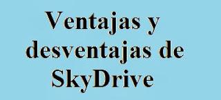 Ventajas, Desventajas, SkyDrive, Comparativas