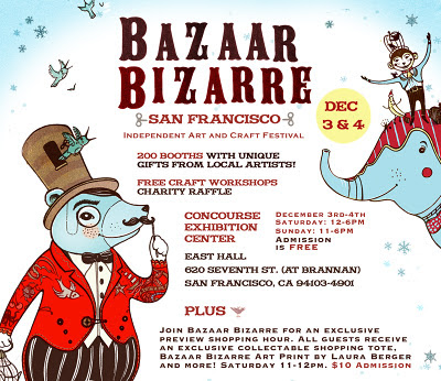 Bazaar Bizarre SF Next Weekend & Preview Shopper Ticket Giveaway