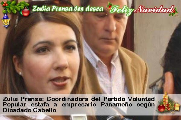 Zulia Prensa: Coordinadora del Partido Voluntad Popular estafa a empresario Panameño según Diosdado