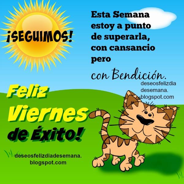 Imagen de feliz viernes por Mery Bracho. Frases, bonitos mensajes cristianos del viernes para facebook, twitter, saludos de este día viernes antes del fin de semana.