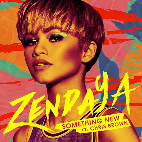 Zendaya - Something New (Feat. Chris Brown)