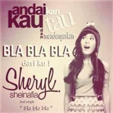 Sheryl Sheinafia - Bla Bla Bla