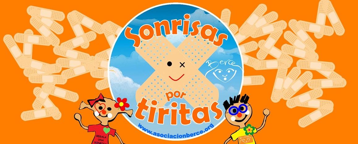 SONRISAS POR TIRITAS - ASOCIACIÓN BERCE