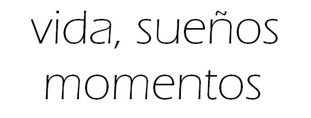 Vida, sueños, momentos