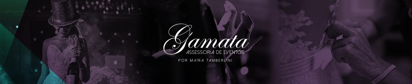 Gamata Assessoria de Eventos by Maíra Tamberlini