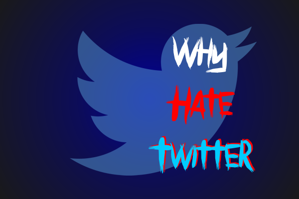 Why to hate twitter Front