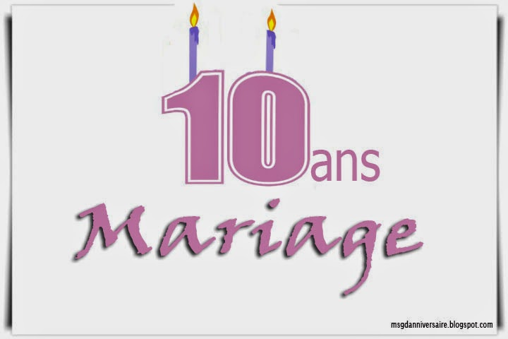 Texte de voeux anniversaire de mariage 10 ans