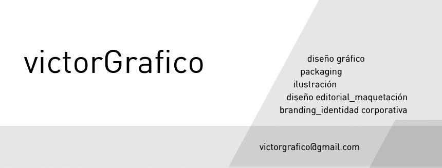 victor rubio / victorGrafico / victor grafico