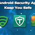 Top 5 Free Android Security Apps That Can Keep You Safe