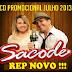 FORRÓ SACODE PROMOCIONAL DE JULHO 2013