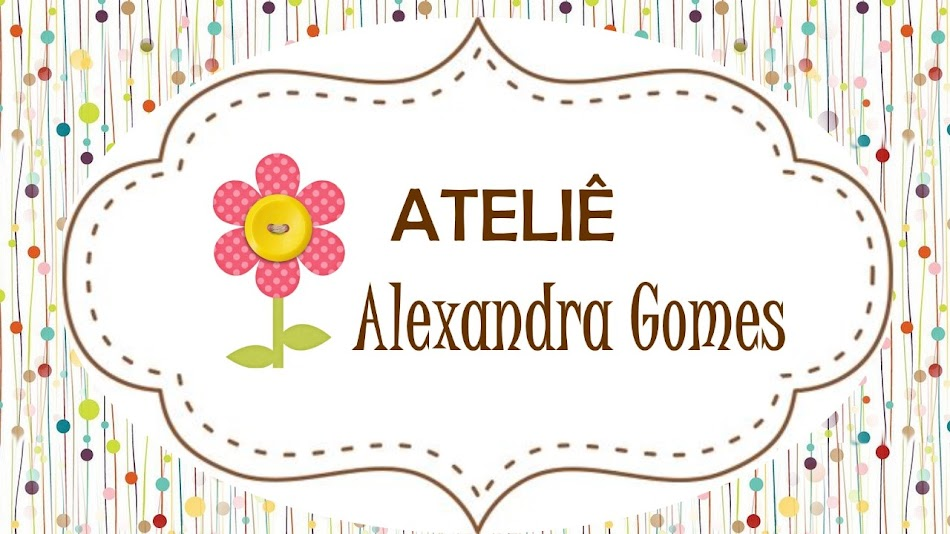 Ateliê Alexandra Gomes