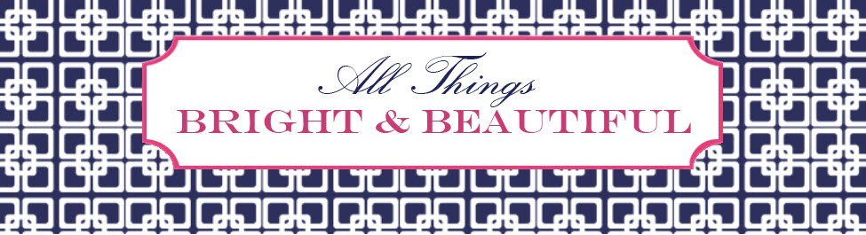 { All Things Bright and Beautiful }