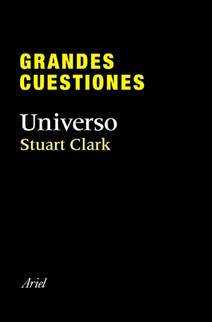 Grandes cuestiones. Universo