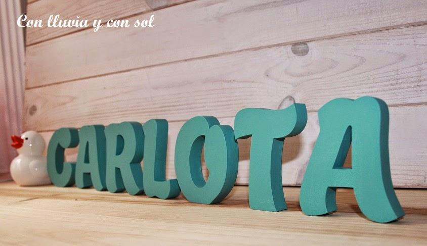 Con lluvia y con sol letras de madera para carlota - Ideas para decorar letras de madera ...