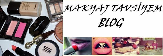 Makyaj Tavsiyem Blog