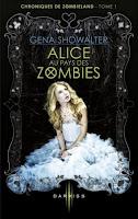 http://www.amazon.fr/Alice-pays-zombies-Gena-Showalter/dp/2280342618/ref=sr_1_1?s=books&ie=UTF8&qid=1449158939&sr=1-1&keywords=alice+au+pays+des+zombies