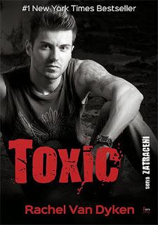 Przedpremierowo: Rachel Van Dyken - Toxic