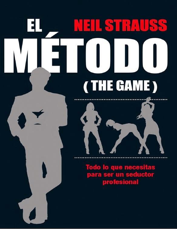 El Metodo (Neil Strauss) [Poderoso Conocimiento]