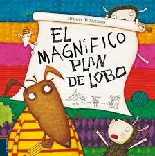 http://www.edelvives.com/literatura/albumnes/albumes-ilustrados/el-magnifico-plan-de-lobo-