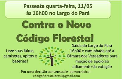 divulgação - ato contra o novo Código Florestal dia 11 de maio em Campinas