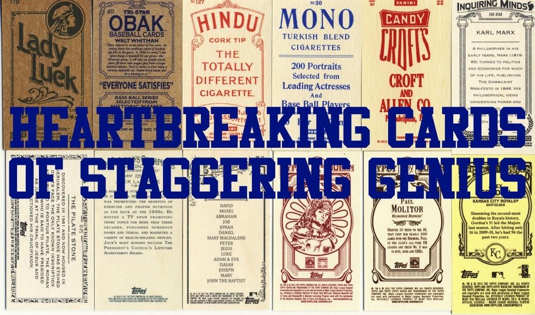 Heartbreaking Cards of Staggering Genius