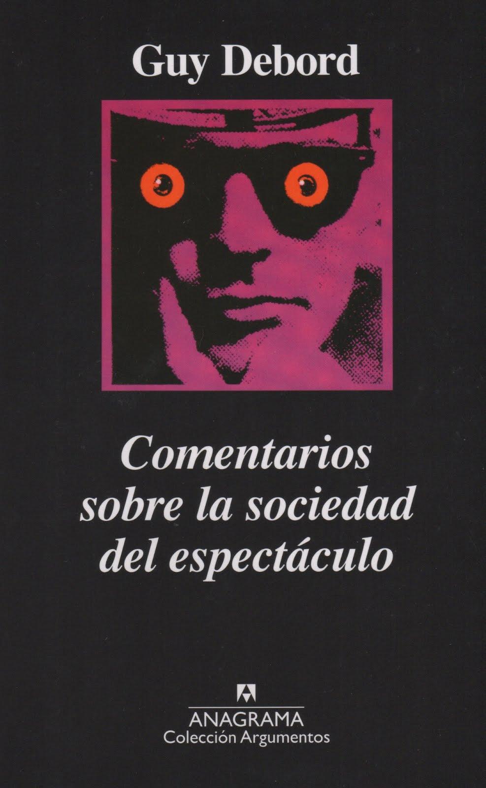 Guy Debord (Comentarios sobre la sociedad del espectáculo)