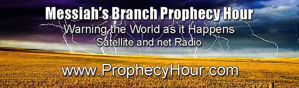 Prophecy Radio By Messiah's Branch!