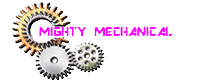 Mighty Mechanical