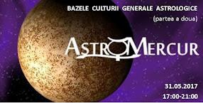 Atelier - Bazele Culturii Generale Astrologice