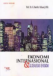 toko buku rahma: buku EKONOMI INTERNASIONAL DAN GLOBALISASI EKONOMI EDISI KEDUA, pengarang hendra halwani, penerbit ghalia indonesia