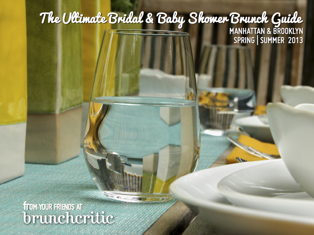 save time and reduce stress by downloading brunch critics ultimate guide to baby bridal shower brunching in nyc andrea and her team have done the