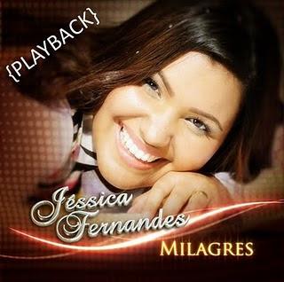 Jéssica Fernandes - Milagres (2010) Playback