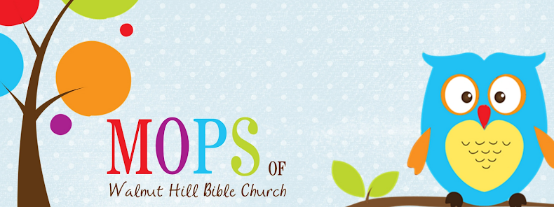 MOPS of Walnut Hill Bible Church