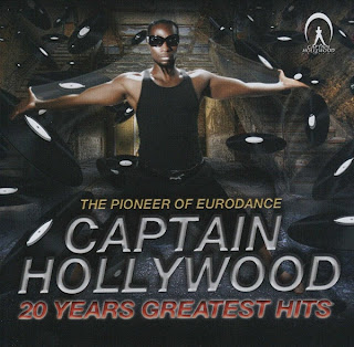 Captain Hollywood - 20 Years Greatest Hits (2010)