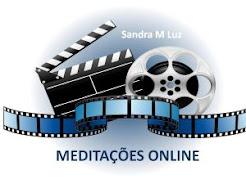 VÍDEOS DAS MEDITAÇÕES ONLINE