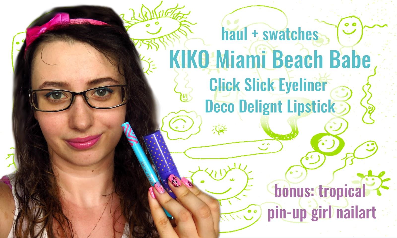 Olśniewający eyeliner i słodkie pomadki. Haul: KIKO Miami Beach Babe LE