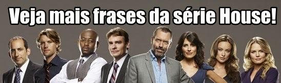 Frases serie House MD