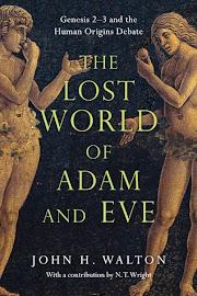 EL MUNDO PERDIDO DE ADÁN Y EVA (GÉNESIS 2–3) - JOHN H. WALTON