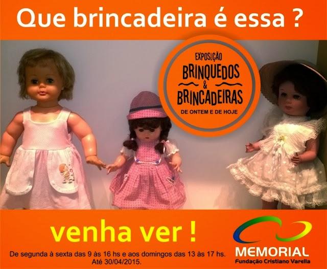 """Exposição """"Brinquedos & Brincadeiras – de hoje e de sempre"""""""