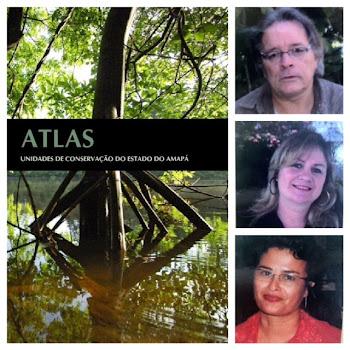 ATLAS DAS UNIDADES DE CONSERVAÇÃO (Conheça um pouco mais sobre o Amapá)