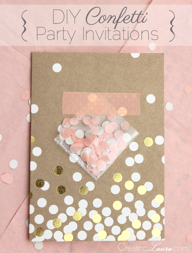 creating laura: diy confetti party invitations, Party invitations