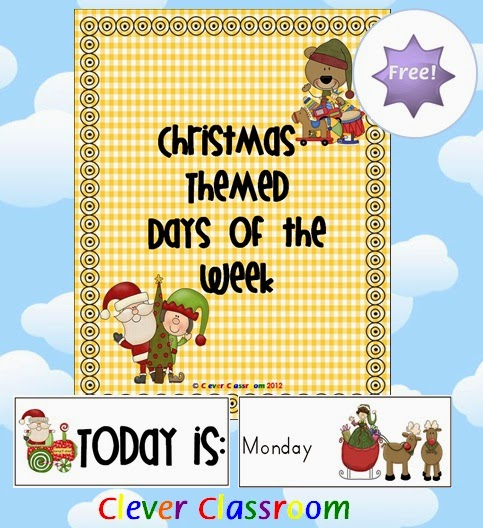 Free from Clever Classroom: Christmas Themed Days of the Week to decorate your classroom this December